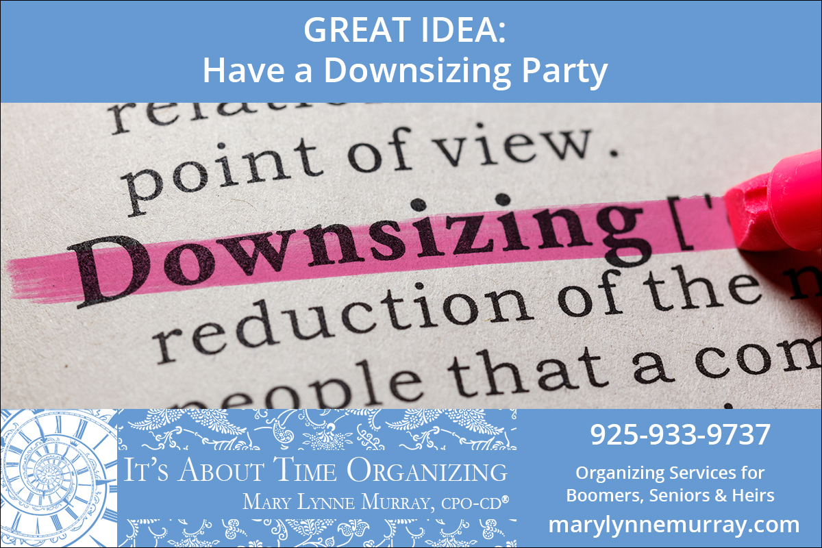 Have a downsizing party